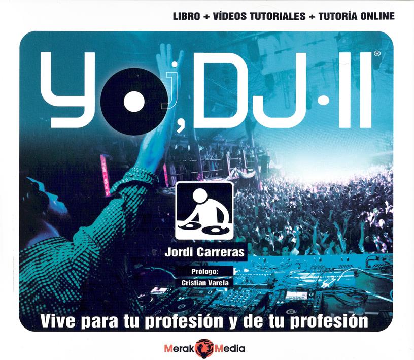 Jordi Carreras será el autor del libro Yo DJ II