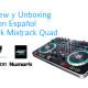 Review y Unboxing en español del Numark Mixtrack Quad
