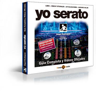 Próximamente Yo Serato, el libro definitivo para manejar Serato DJ