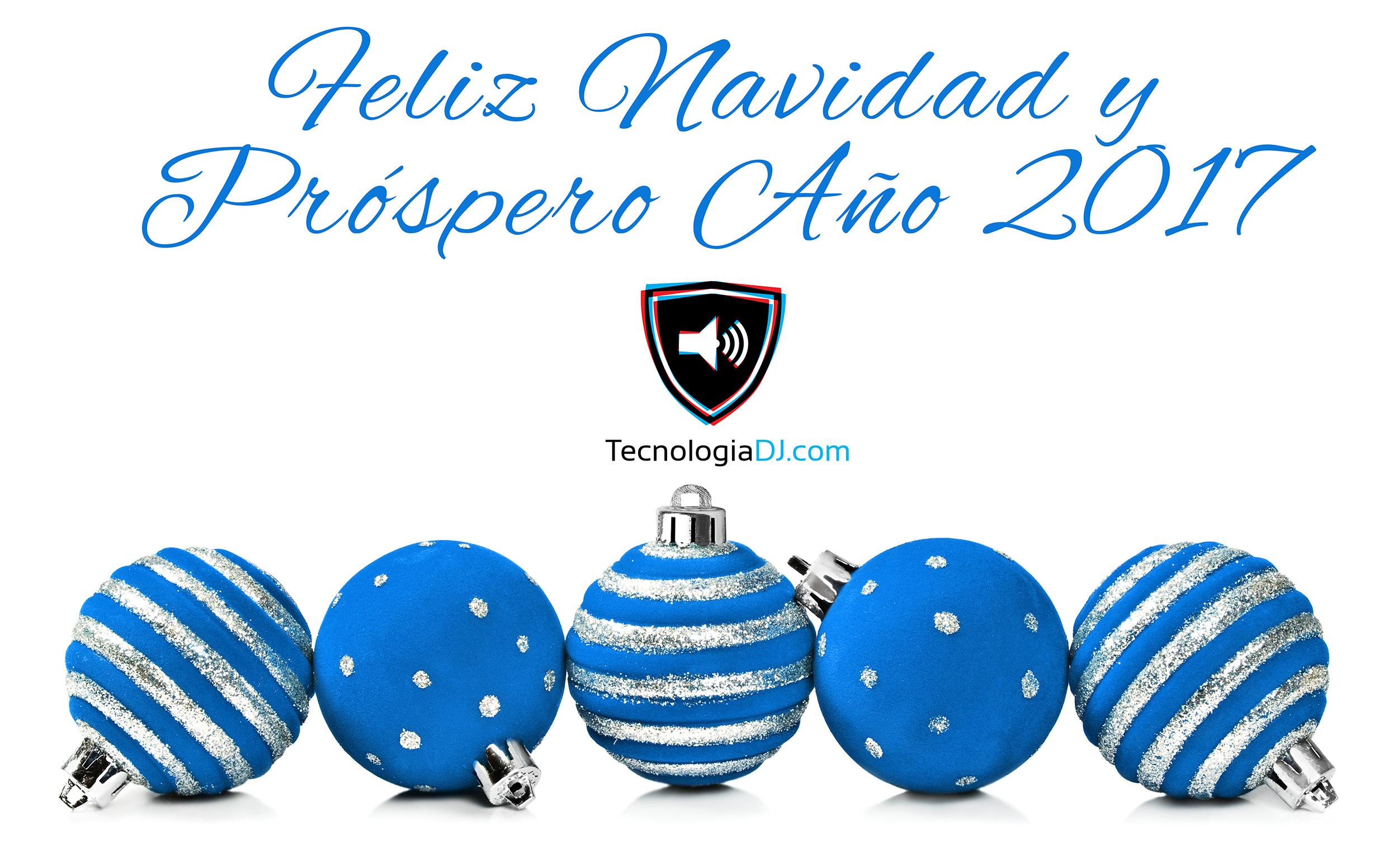 TecnologiaDJ.com te desea una Feliz Navidad y un Próspero Año 2017