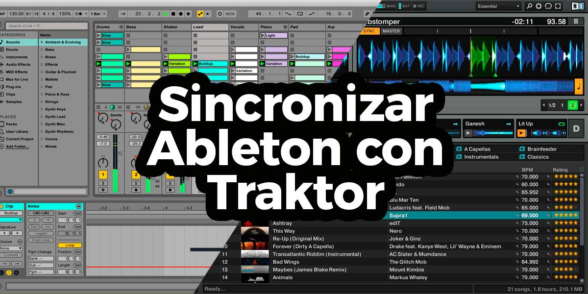 ¿Cómo sincronizar Ableton Live con Traktor correctamente?
