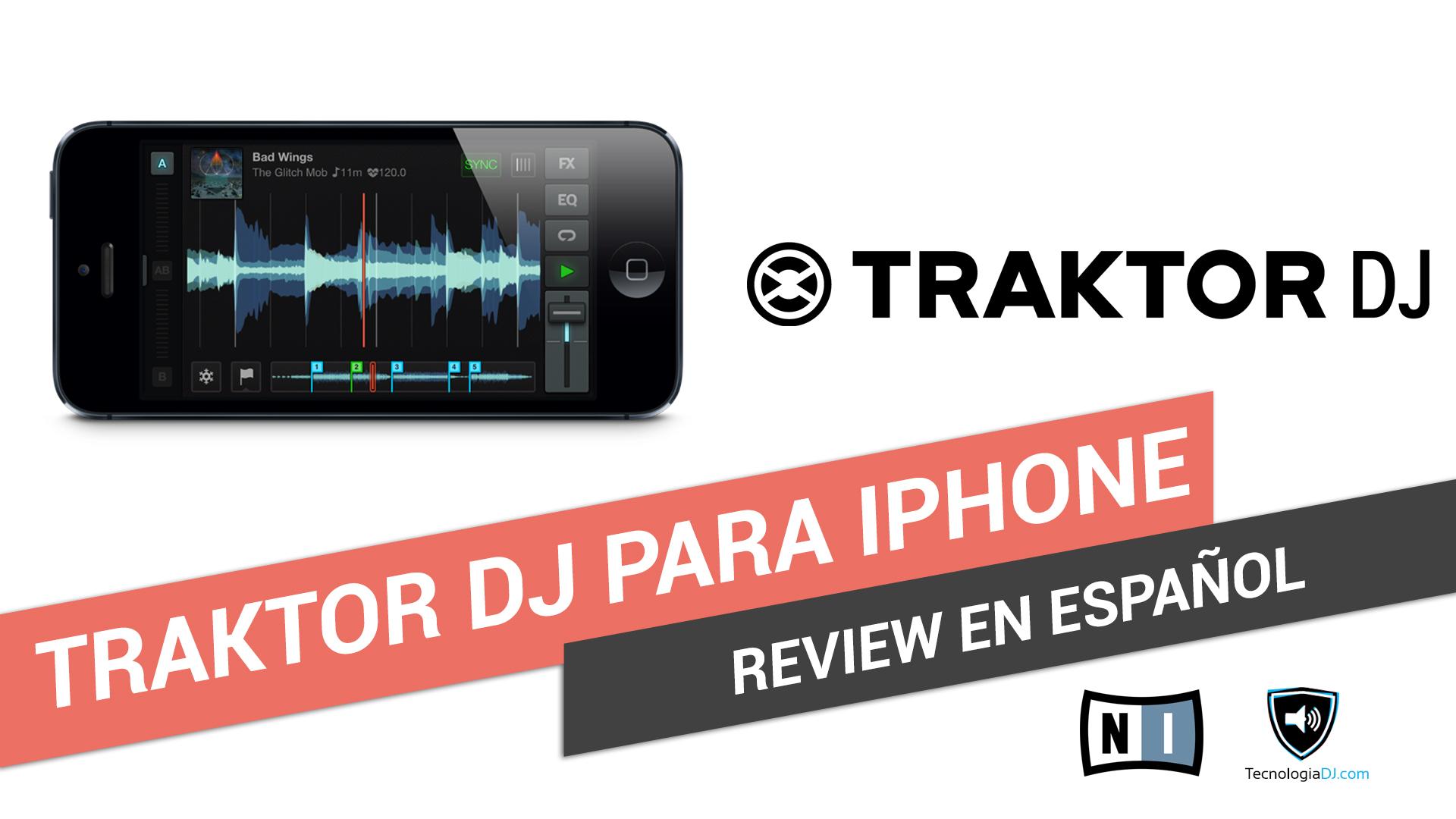 Review en español Traktor DJ para iPhone