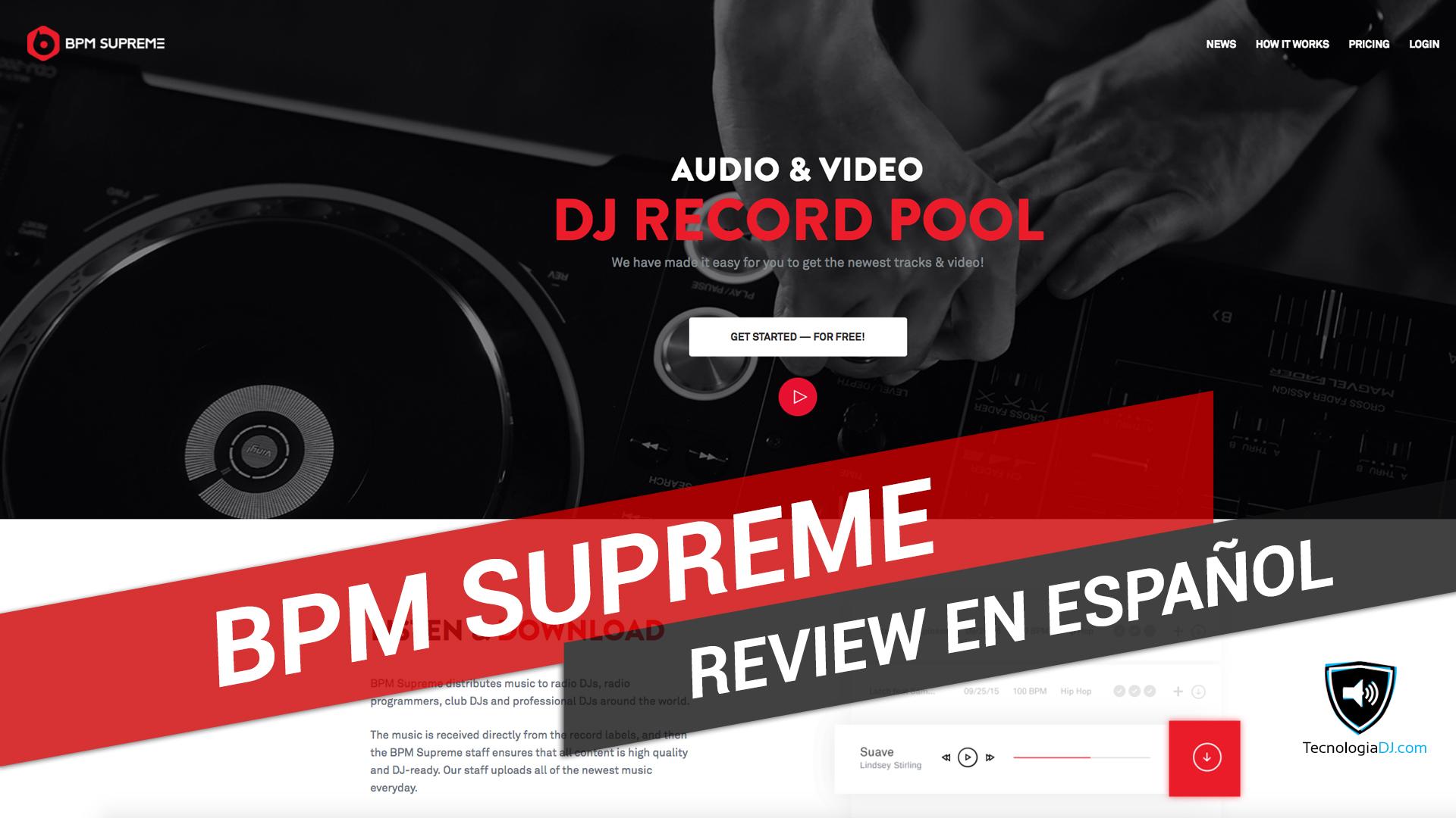 Review en español record pool BPM Supreme